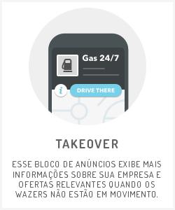 Takeover - anúncios no Waze